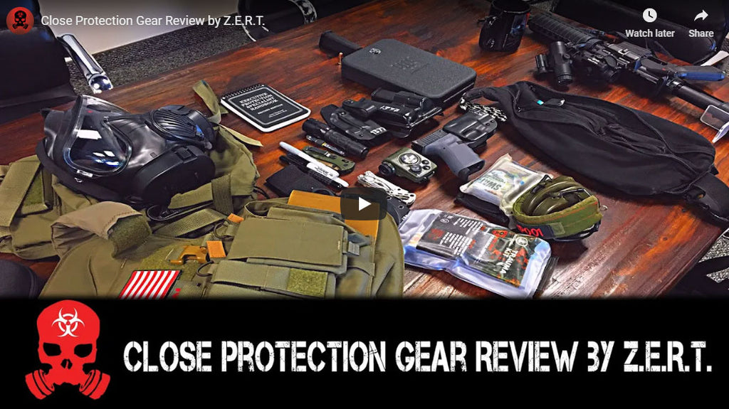 Close Protection Gear Review by Z.E.R.T.
