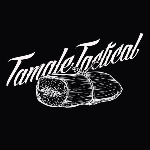 Tamale Tactical