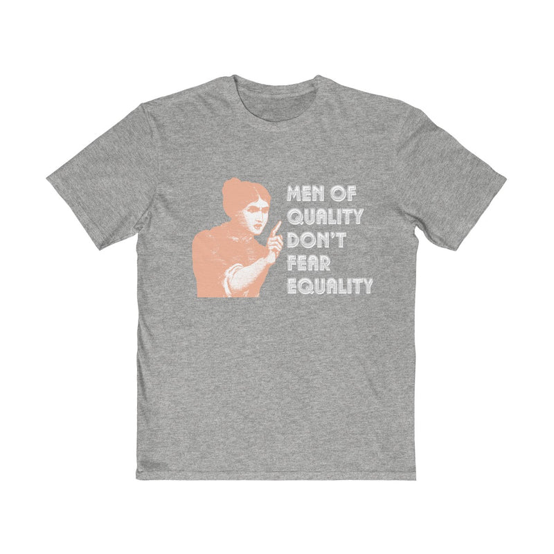 Men of Quality Don't Fear Equality  Unisex T Shirt