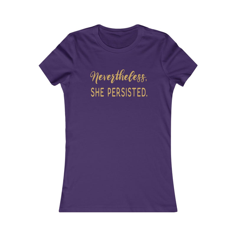 Nevertheless She Persisted  Women's Fitted T Shirt Gold Lettering