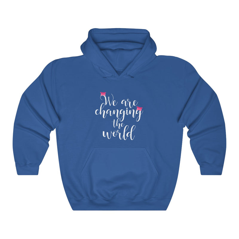 We Are Changing The World Unisex Hoodie