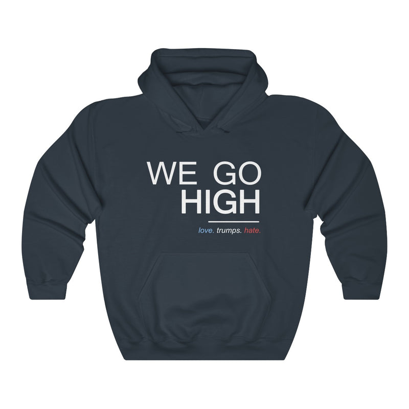 We Go High  Unisex Hoodie
