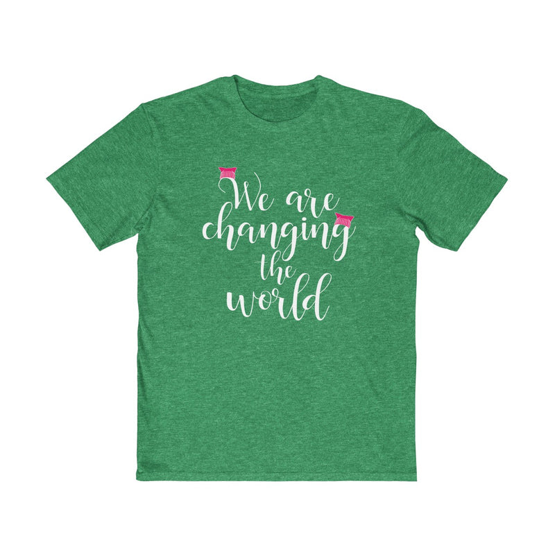 We Are Changing The World  Unisex T Shirt