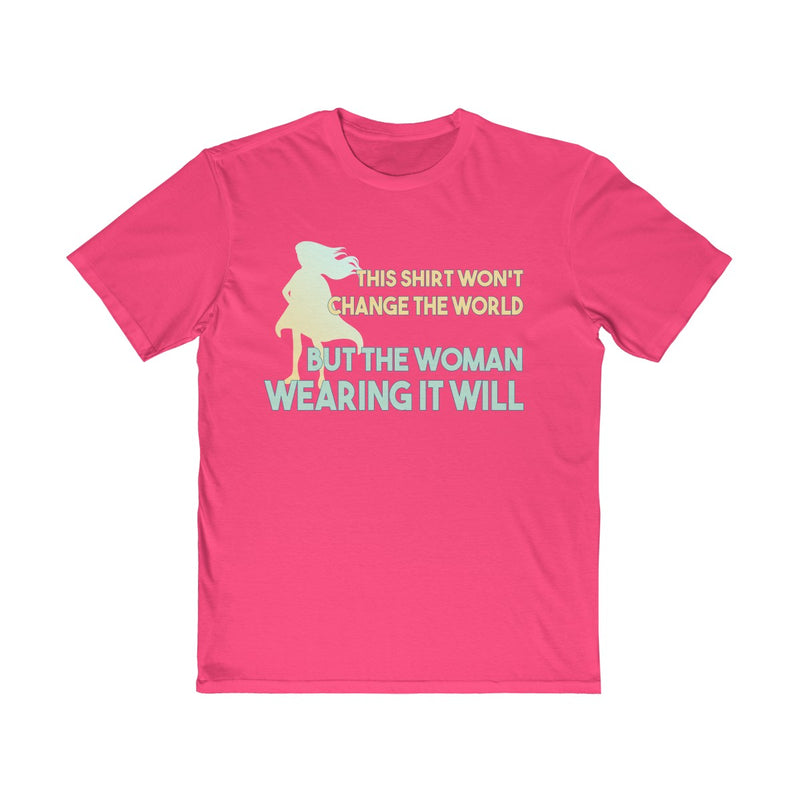 this shirt won't change the world but the woman wearing it will unisex t shirt