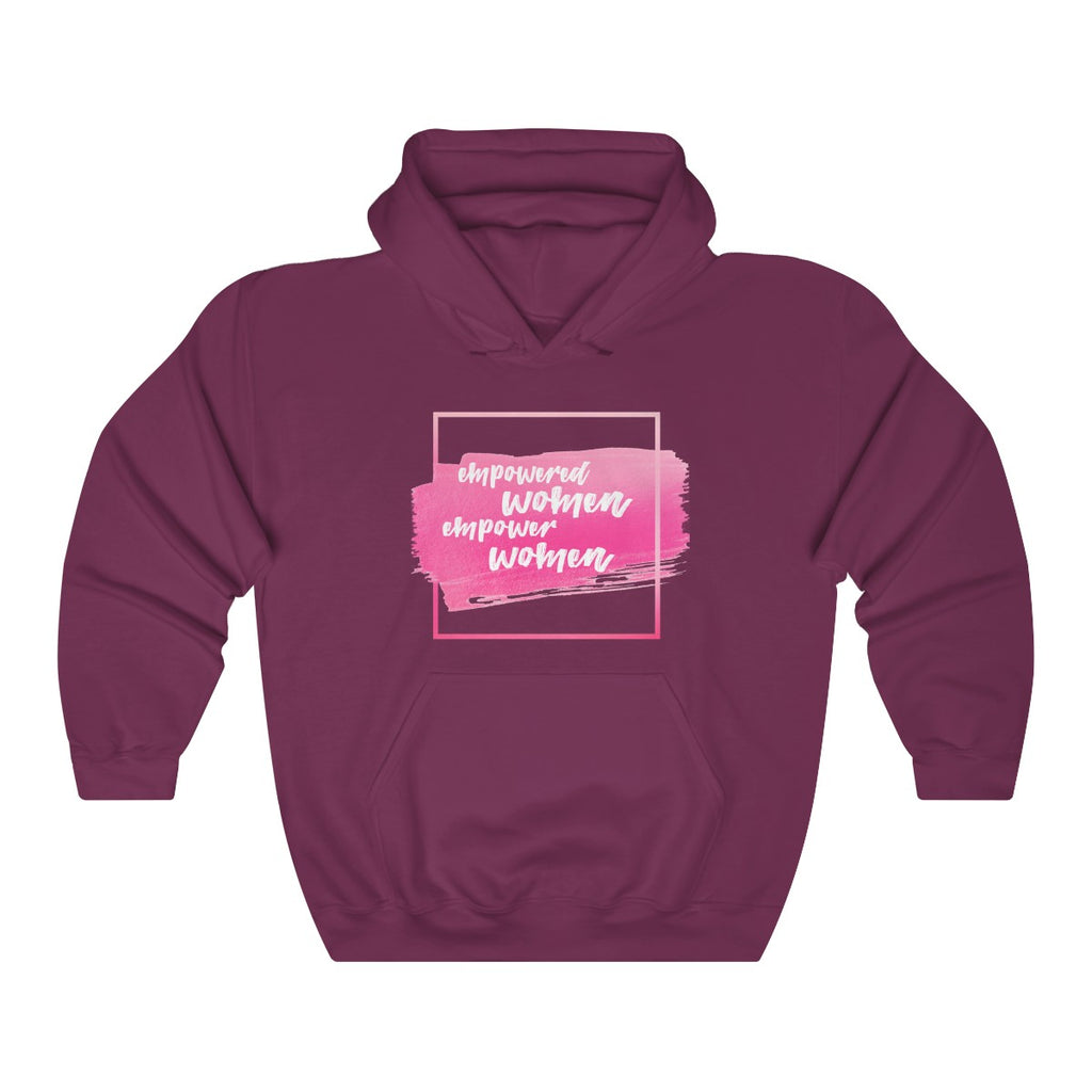 Empowered Women Empower Women Hoodie