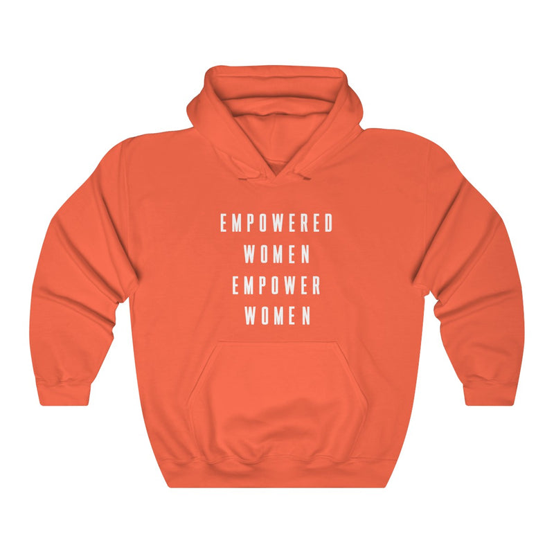 Empowered Women Empower Women Unisex Hoodie