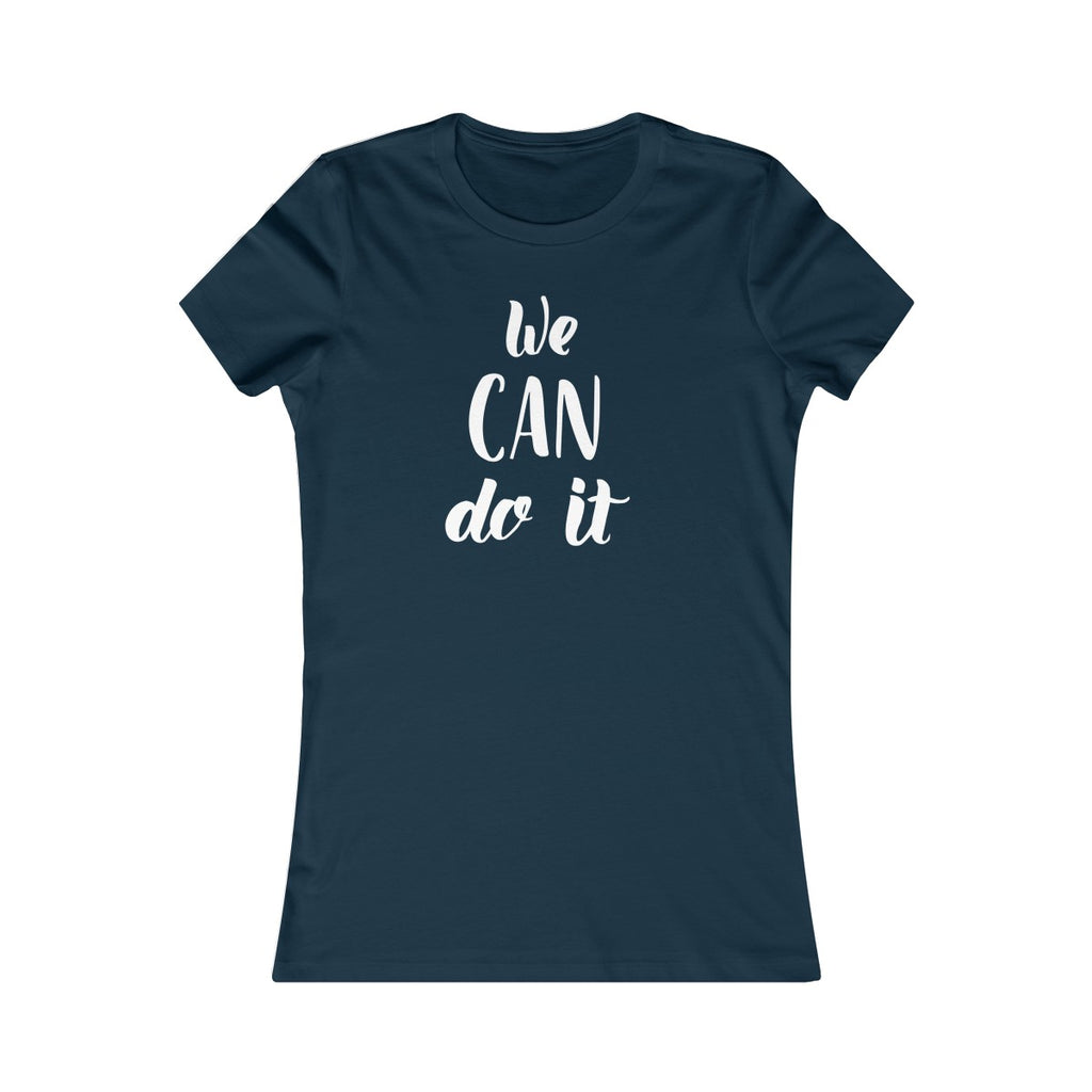 We can do it women's fitted t shirt