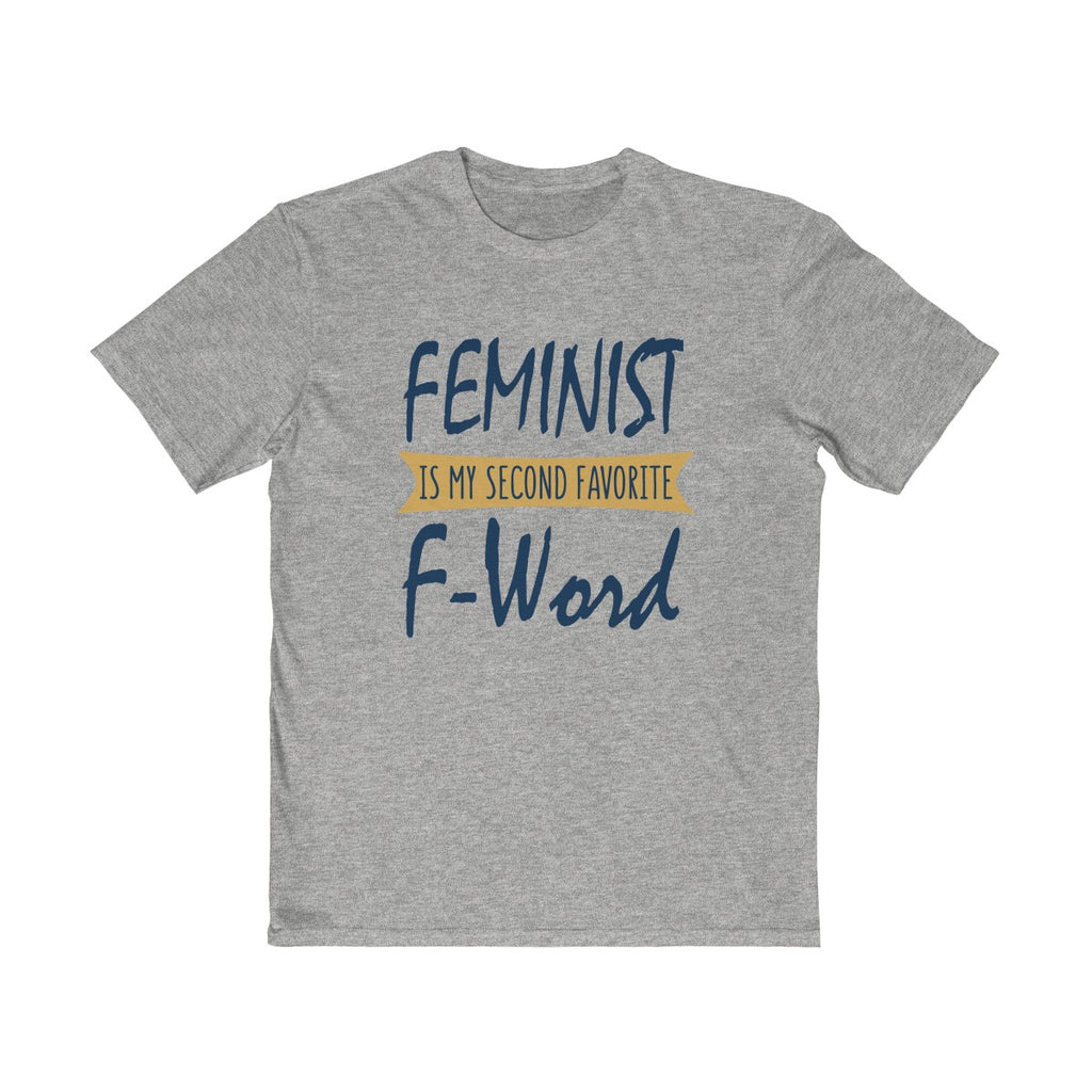 Feminist Is My Favorite Second F Word Unisex T Shirt