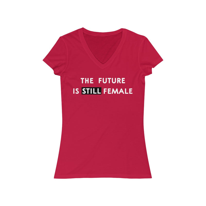 The Future Is Still Female V Neck T Shirt  White Print