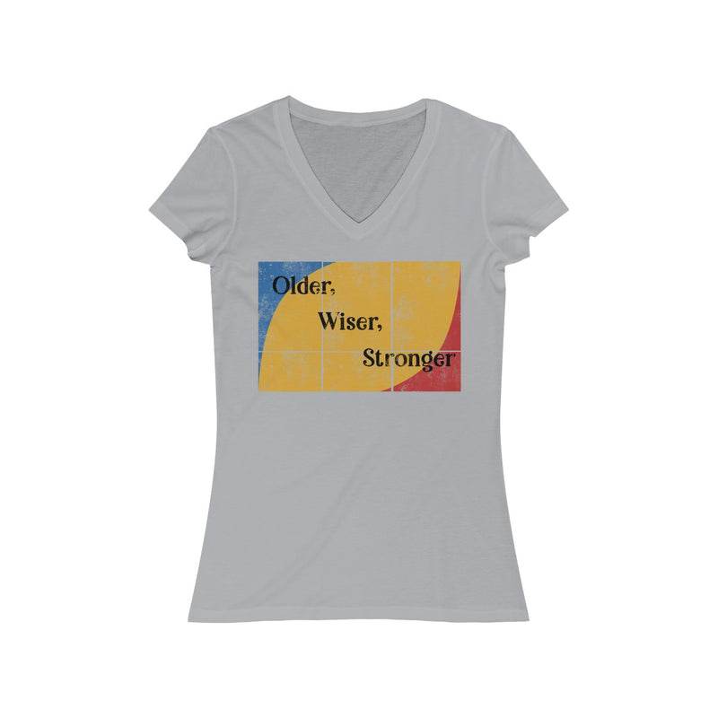 Older Wiser Stronger V Neck T Shirt