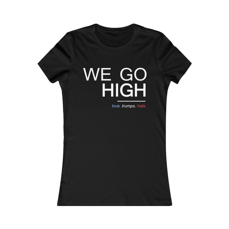 We Go High Women's Fitted T Shirt