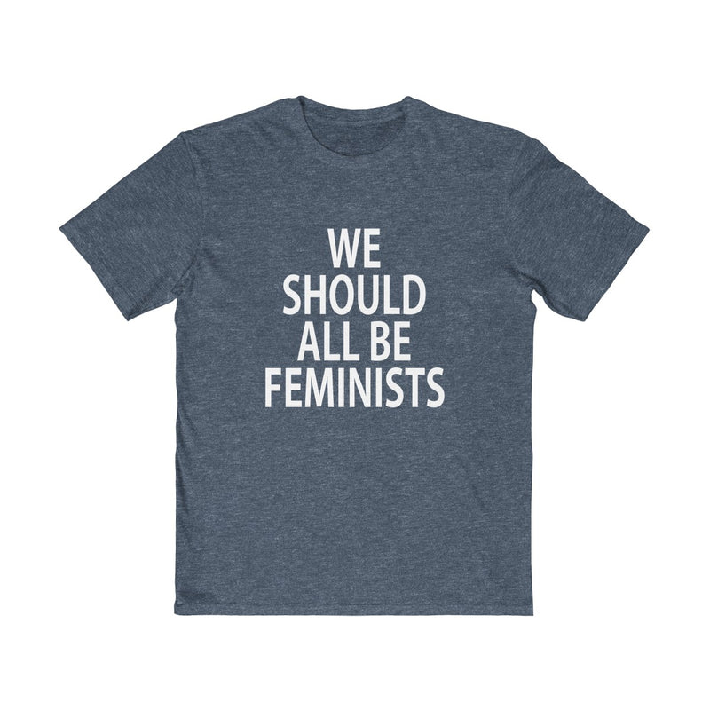 We Should All Be Feminists  Unisex T Shirt