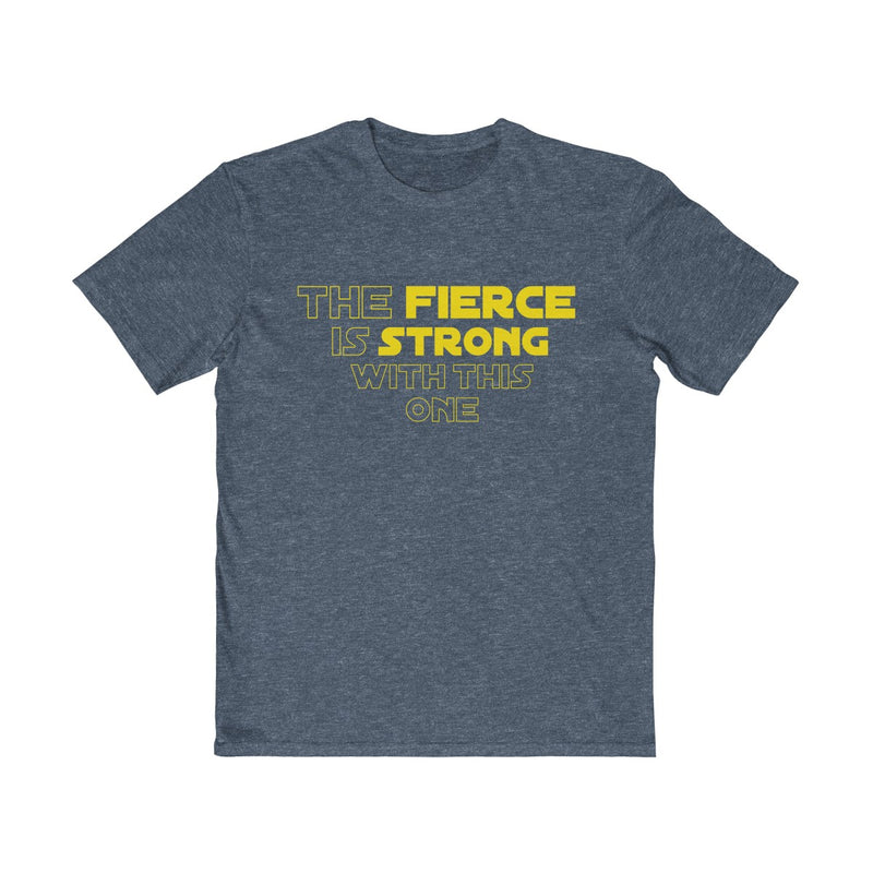 The Fierce Is Strong With This One  Unisex T Shirt