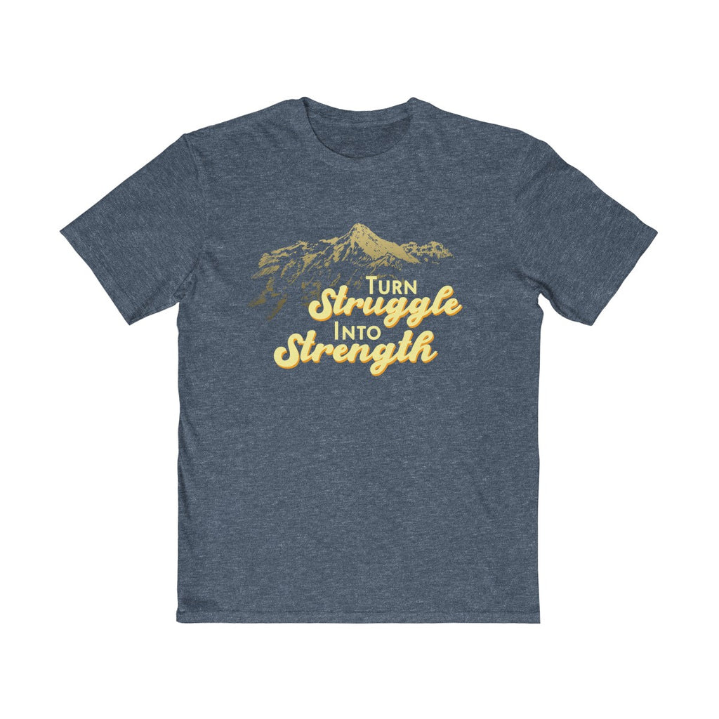 Turn Struggle Into Strength  Unisex T Shirt