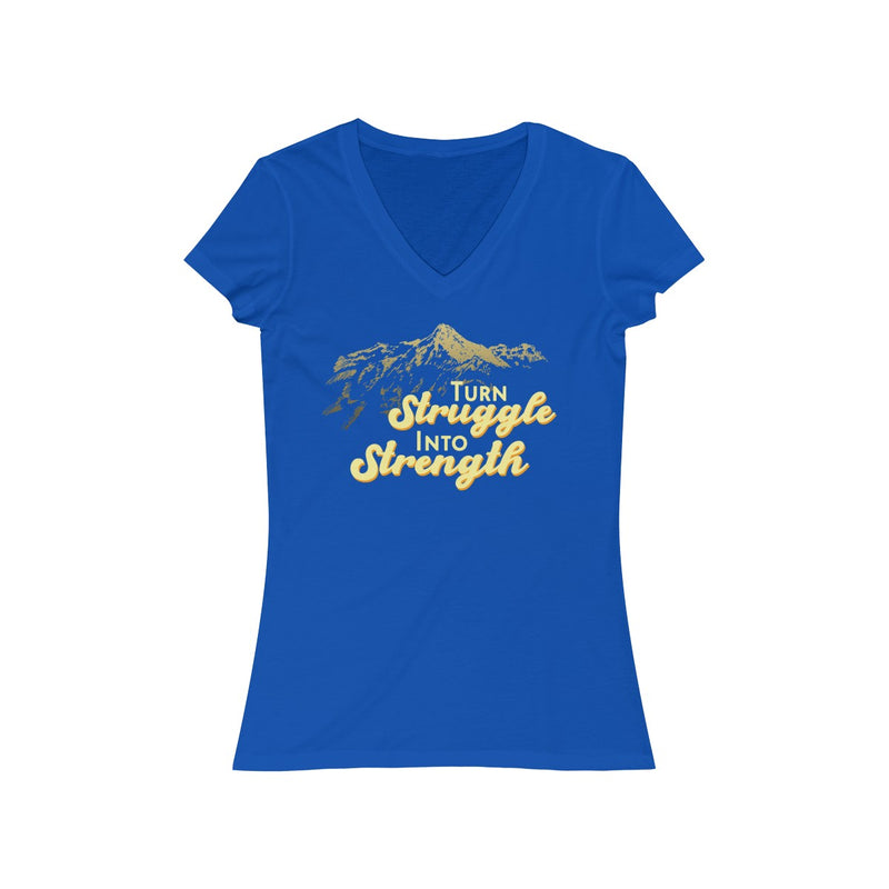 Turn Struggle Into Strength  V Neck T Shirt