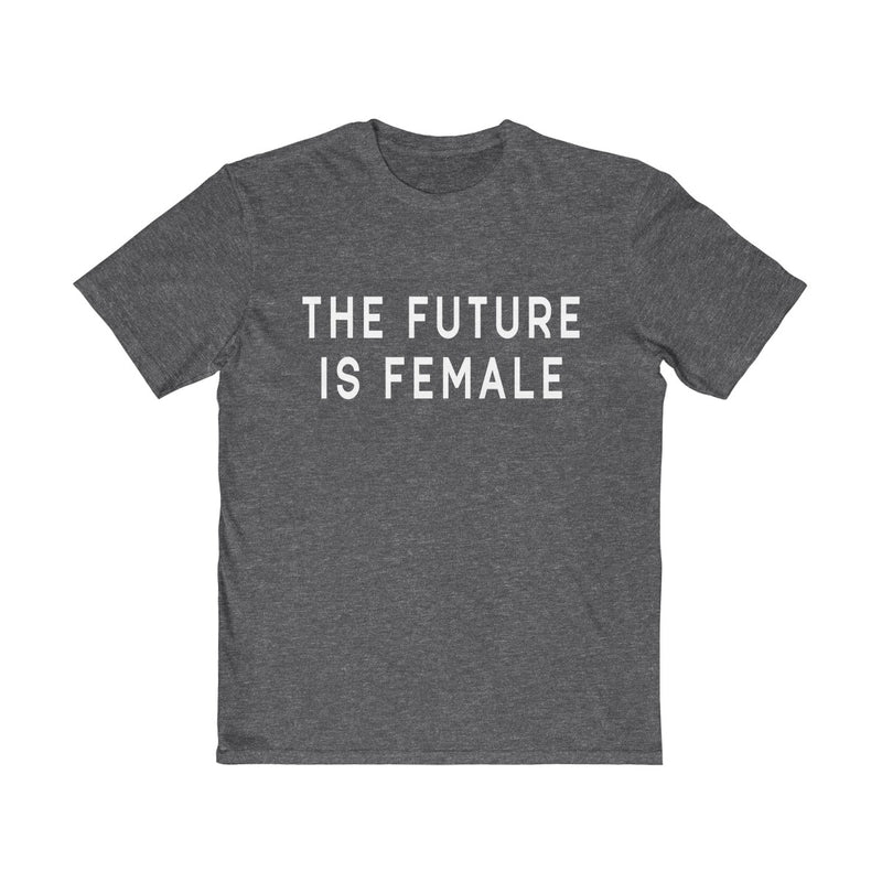 The Future Is Female Unisex T Shirt