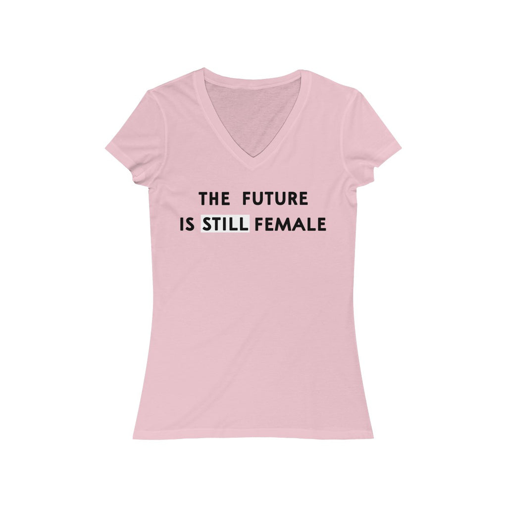 The Future Is Still Female  V Neck T Shirt  Black Print