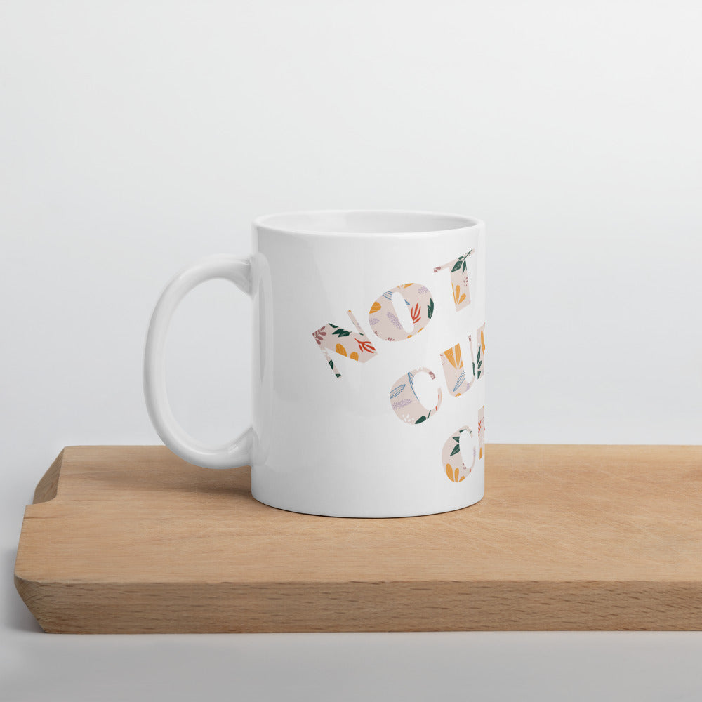 """Not Your Cup of Chai"" Mug"