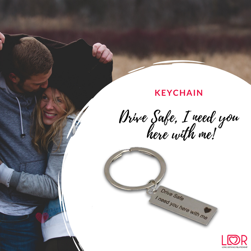 Drive Safe Keychain for your partner - LDR Couple