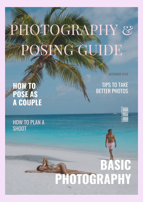 PHOTOGRAPHY AND POSING GUIDE