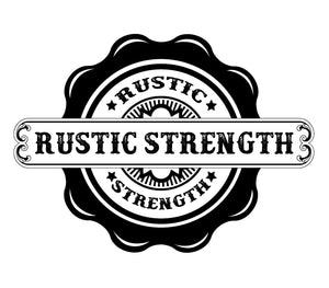 Rustic Strength