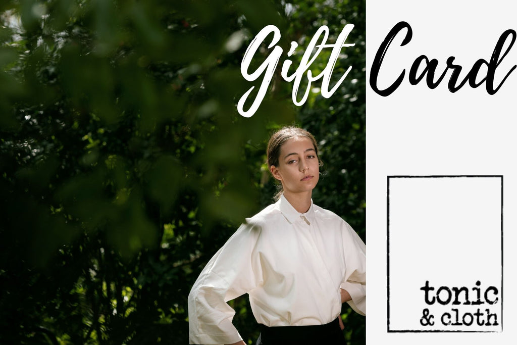 Tonic & Cloth Gift Cards