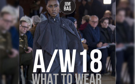 A/W18 - What To Wear