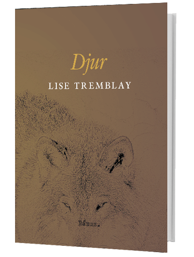 Lise Tremblay – Djur