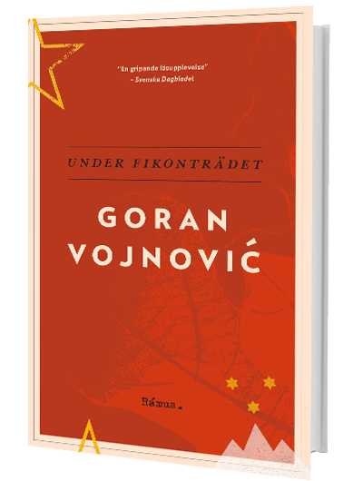 Goran Vojnovic – Under fikonträdet (pocket)