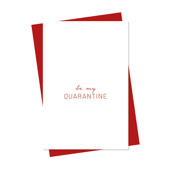 be my quarantine