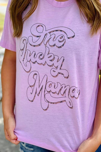 One Lucky Mama Tee | Dash Forward | | Arrow Women's Boutique