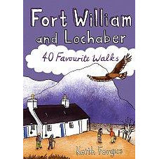Fort William and Lochaber 40 Favourite Walks