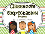 Chevron Classroom Expectation Posters