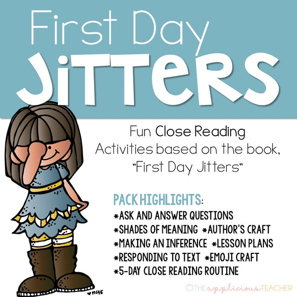 First Day Jitters: August Close Reading