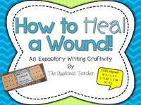 How to Heal a Wound Expository Writing