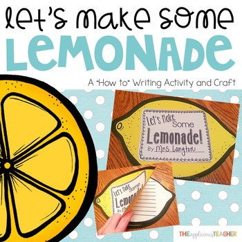 How to Make Lemonade Writing Craft