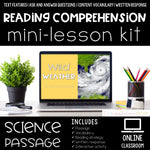 Wild Weather Reading Comprehension Mini Lesson for Digital Classrooms