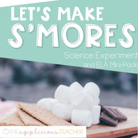 Let's Make Smores: Smores Science Experiment and ELA Mini Pack