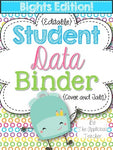 Student Data Binder BRIGHTS