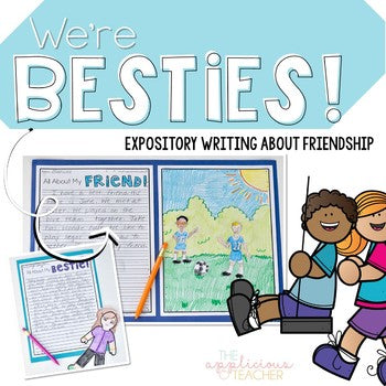We're Besties Friend Expository Writing and Craft