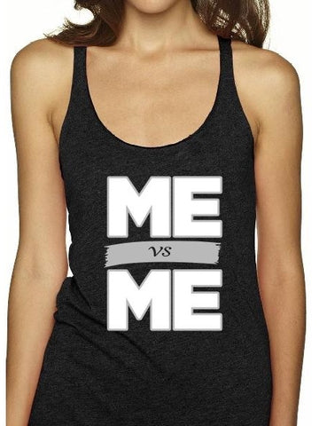Me Vs Me Racerback Tank Womens T-Shirt - 321Apparel - crossfit