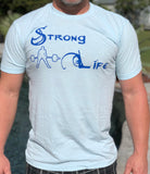 Strong Life-Shut up and Lift T-Shirt