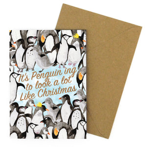 Waddle It's Penguin ing to Look a Lot Like Christmas Greetings Card
