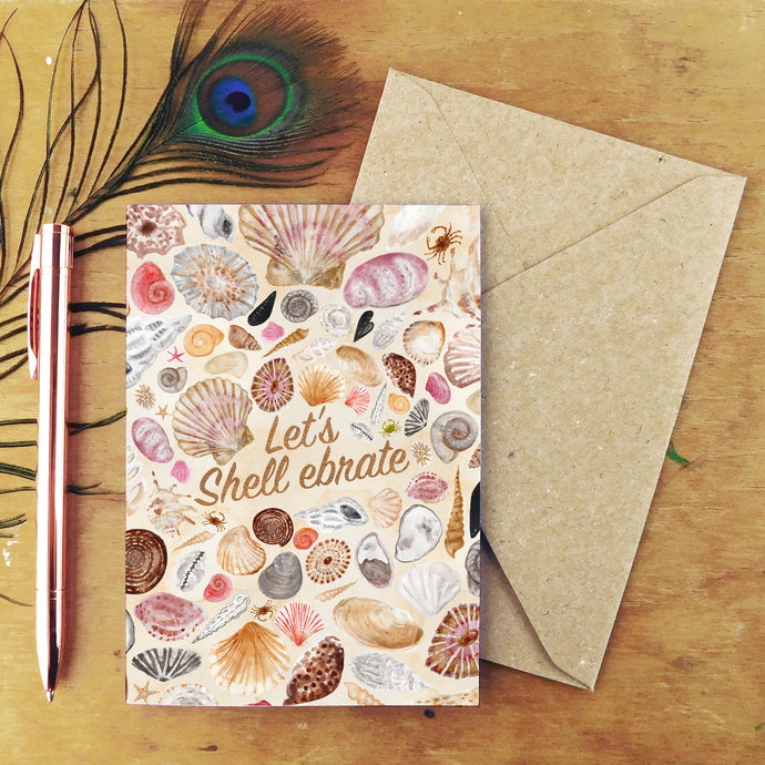 Mollusca Let's Shell ebrate Seashell Greetings Card