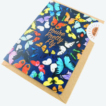 Load image into Gallery viewer, Lepidoptera Butterfly You're Pretty Fly Greetings Card
