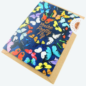 Lepidoptera Butterfly You're Pretty Fly Greetings Card