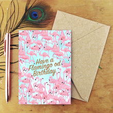 Load image into Gallery viewer, Flamboyance Flamingo od Birthday Greetings Card