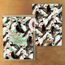 Load image into Gallery viewer, Improbability You're Puffin Brilliant Greetings Card