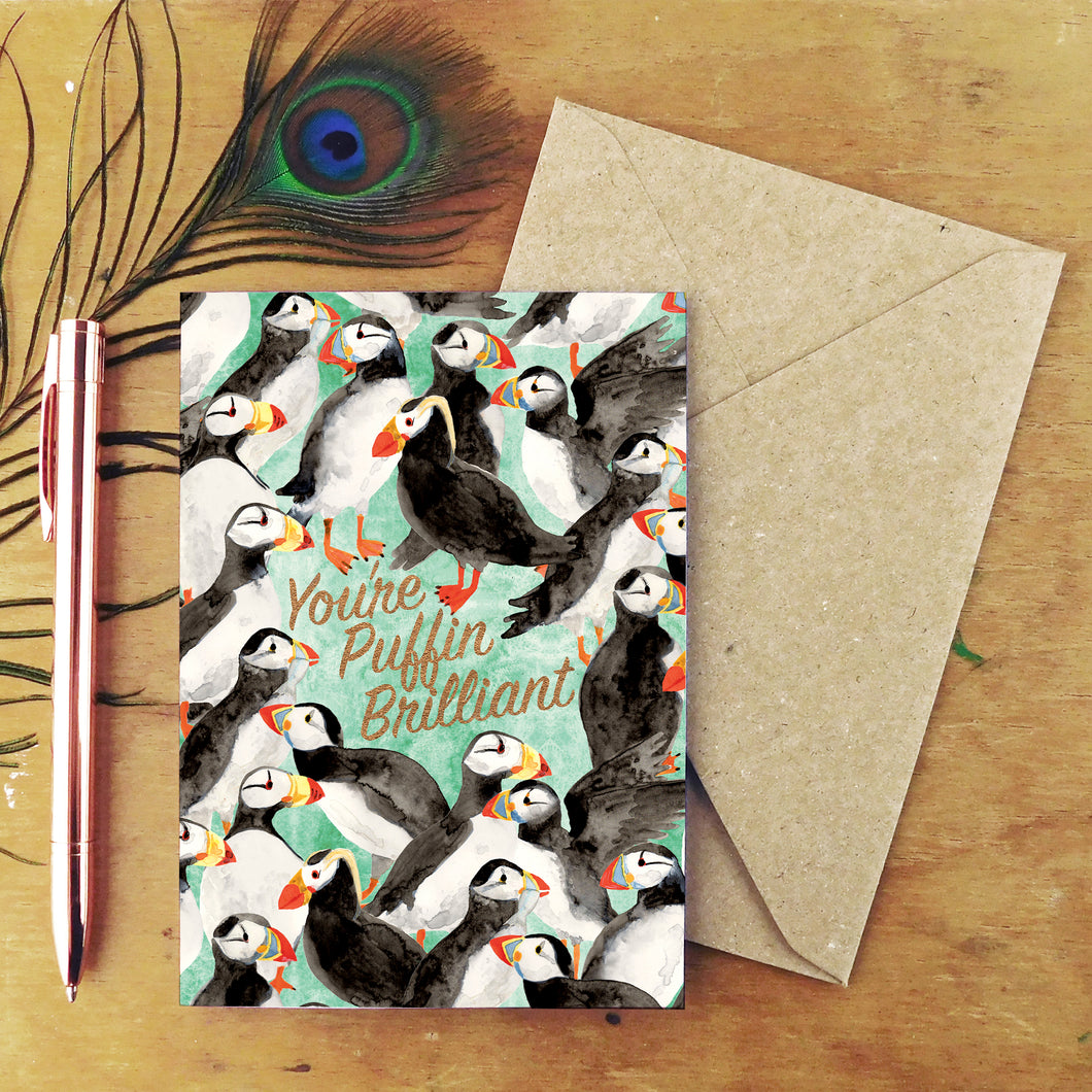 Improbability You're Puffin Brilliant Greetings Card