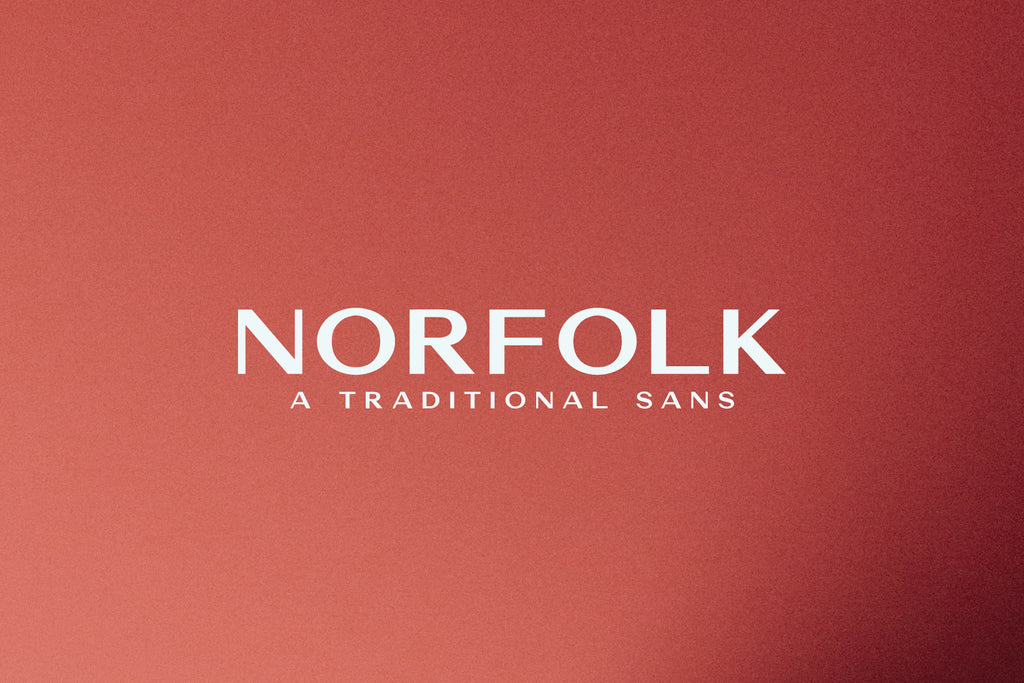 Norfolk | A Traditional Sans